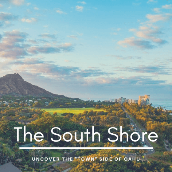 things to do on the South Shore of Oahu